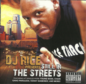 Dj Rice - Still In The Streets -  The Compilation | Music | Rap and Hip-Hop