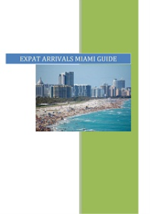 Expat Arrivals Guide to Miami | eBooks | Travel