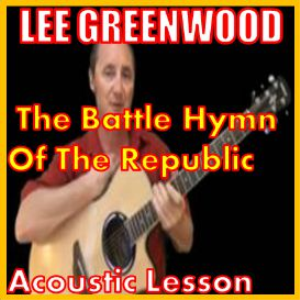 Learn to play The Battle Hymn Of The Republic by Lee Greenwood | Movies and Videos | Educational