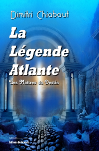La Légende Atlante, par Dimitri Chiabaut | eBooks | Science Fiction