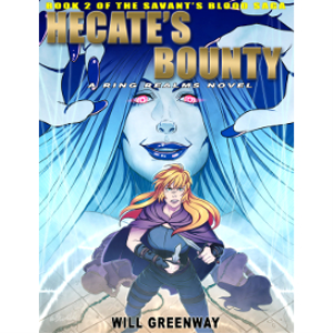 a ring realms novel: savant's blood saga book 2: hecate's bounty