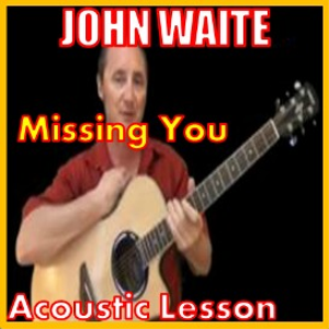 Learn to play Missing You by John Waite | Movies and Videos | Educational