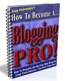 How to Become a Blogging Pro - MRR | eBooks | Business and Money
