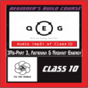 QEG Class 10: 3Rs-Part 3, Antenna & Radiant Energy | Audio Books | Other