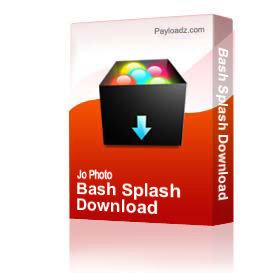 Bash Splash Download | Other Files | Photography and Images