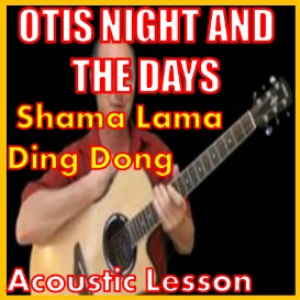 Learn to play Shama Lama Ding Dong by Otis Night And The Days | Movies and Videos | Educational