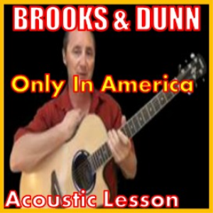 Learn to play Only In America by Brooks And Dunn | Movies and Videos | Educational