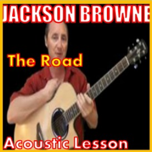 Learn to play The Road by Jackson Browne | Movies and Videos | Educational