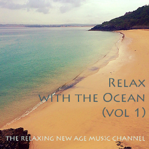 Relax with the Ocean (volume 1) | Music | New Age