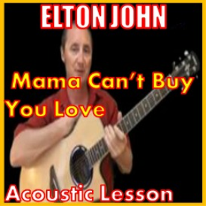 Learn to play Mama Can't Buy You Love by Elton John | Movies and Videos | Educational