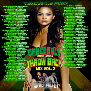 Silver Bullet Sound - Dancehall Throw Back Mix Vol 2 | Music | Reggae
