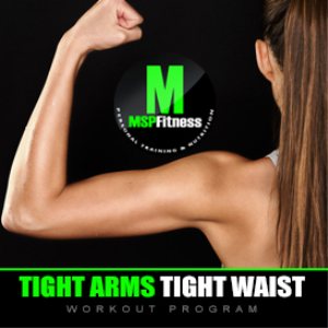 tight arms tight waist | workout plan
