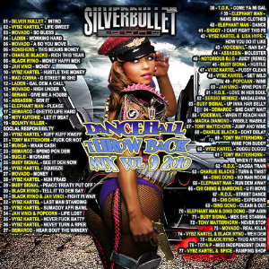 Silver Bullet Sound - Dancehall Throw Back Mix Vol 9 | Music | Reggae