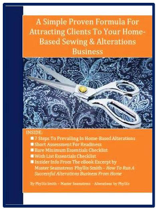 A Simple Proven Formula For Attracting Clients To  Your Home-Based Alterations & Sewing Business | eBooks | Education