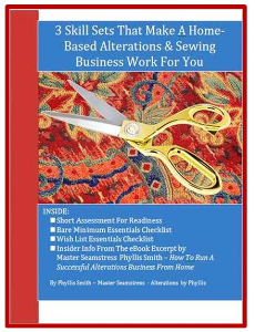 3 Skill Sets That Make A Home-Based Alterations & Sewing Business Work For You | eBooks | Education