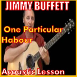 Learn to play One Particular Harbour By Jimmy Buffett | Movies and Videos | Educational