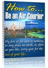 How to be an  Air Courier | eBooks | Travel