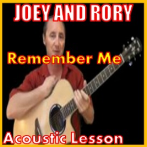 Learn to play Remember Me by Joey And Rory | Movies and Videos | Educational