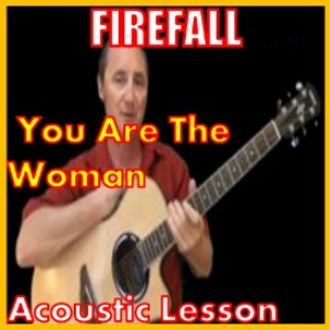 Learn to play You Are The Woman by Firefall | Movies and Videos | Educational