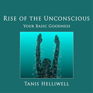 MP3 - Rise of the Unconscious: Your Basic Goodness | Audio Books | Self-help