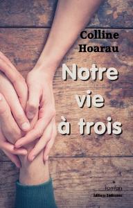 Notre vie à trois, par Colline Hoarau | eBooks | Fiction