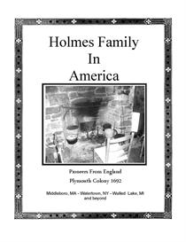 Holmes Family in America History and Genealogy from 1692 | eBooks | History