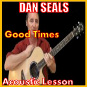 Learn to play Good Times by Dan Seals | Movies and Videos | Educational