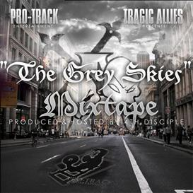 tragic allies - the grey skies mixtape