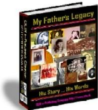 My Fathers Legacy - With Master Resell Rights | eBooks | Home and Garden