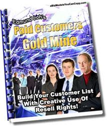 Paid Customers Goldmine-Building Your Customer List | eBooks | Business and Money