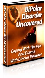 Bipolar Disorder Uncovered - Coping With The Ups And Downs | eBooks | Health