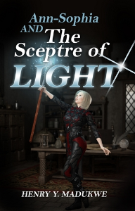 ann-sophia and the sceptre of light, by henry y. madukwe