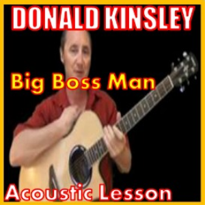 Learn to play Big Boss Man by Donald Kinsley | Movies and Videos | Educational