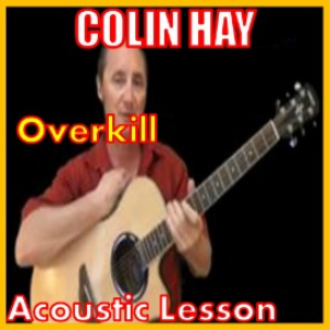 Learn to play Overkill by Colin Hay | Movies and Videos | Educational