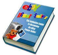 eBay Selling Tps - Find Out How To Become An eBay Powerseller | eBooks | Business and Money