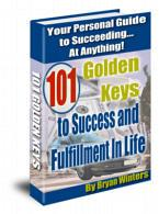 101 GOLDEN KEYS TO SUCCESS And FULFILLMENT IN LIFE | eBooks | Business and Money
