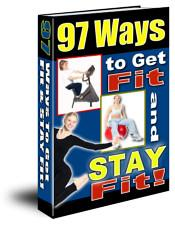 - - 97 Ways To Get Fit And To Stay Fit - - | eBooks | Health