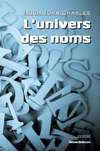 L'univers des noms, par Hugh John Charles | eBooks | Poetry
