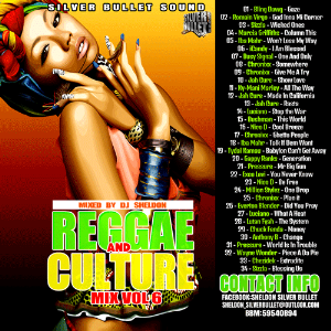 Silver Bullet Sound - Reggae And Culture Vol 6 (Nov 2015) | Music | Rap and Hip-Hop