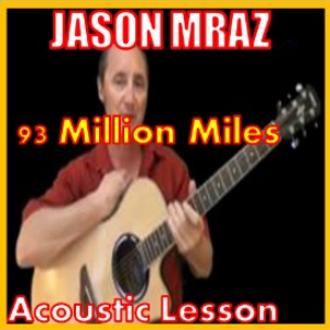 Learn to play 93 Million Miles by Jason Mraz | Movies and Videos | Educational