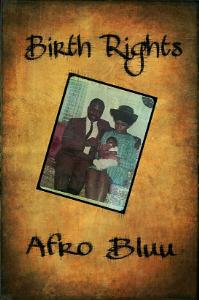 afro bluu  birth rights