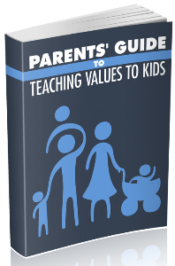 parents guide to teaching values to kids