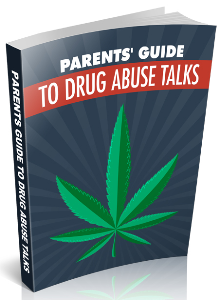 parents guide to drug abuse talks