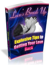 Loves Break Up - Explosive Tips To Getting Your Love Back - MRR | eBooks | Romance
