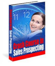 The Crash Course in Modern Sales Prospecting - Master Resale Rights | Audio Books | Relationships