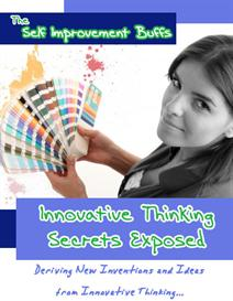 Innovative Thinking Secrets Exposed - From The Self Improvement Buffs | eBooks | Self Help