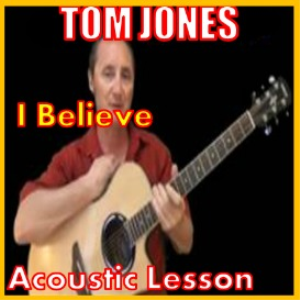 Learn to play I Believe by Tom Jones | Movies and Videos | Educational