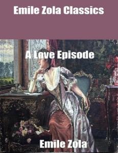 zola,emile    a love episode