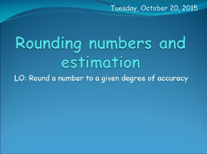 1.2 rounding numbers and estimation