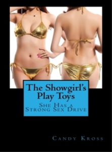 the showgirl's play toys: she has a strong sex drive